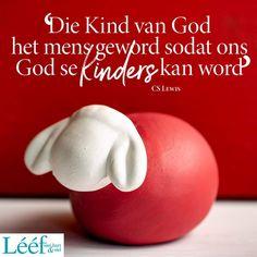 Cs Lewis, Hart, Afrikaans, Prayers, Gift Ideas, Words, Christmas, Xmas, Prayer