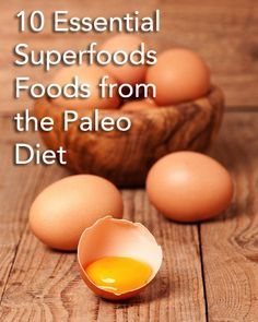 10 Superfoods for the Paleo Diet