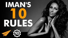 Iman Abdulmajid's Top 10 Rules For Success (@The_Real_IMAN) - YouTube