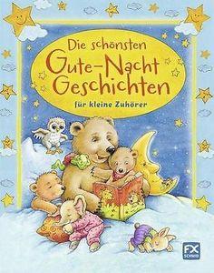 Die schönsten Gute-Nacht-Geschichten für kleine Zuhörer