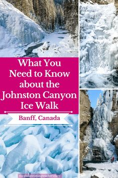 What You Need to Know About the Johnston Canyon Ice Walk- Banff National Park in the Canadian Rockies is a winter wonderland covered with snow and ice. Don't miss Johnston Canyon in winter. #Travel #canada  #banff #Banffnationalpark #mybanff #explorealberta #winterwonderland
