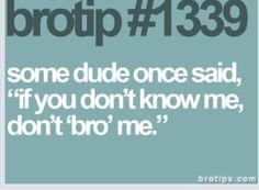 bro code. haha.