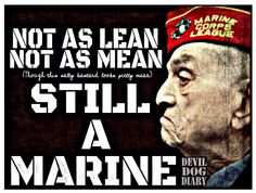 """Once a Marine, always a Marine!!"""