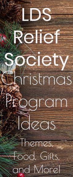 LDS Relief Society Christmas Program Ideas