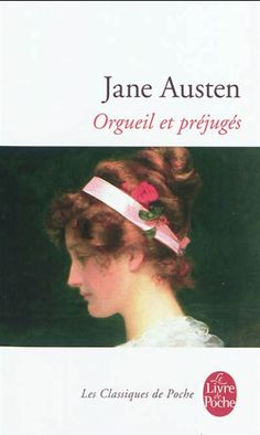 Orgueil et Préjugés - Pride and Prejudice