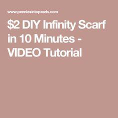 $2 DIY Infinity Scarf in 10 Minutes - VIDEO Tutorial