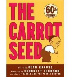 The Carrot Seed by Ruth Krauss | Scholastic.com | Perfect book for my son to read on his own