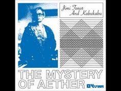 Jimi Tenor and Kabukabu - Africa Kingdom