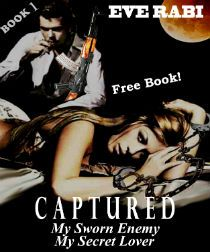 """Kindle FREE Days:  March  11 – 15      ~~ CAPTURED – My Sworn Enemy, My Secret Lover ~~ """"…original story, hot love scenes. The love story of Megan and Reed will keep you hooked. Love their banter and how it develops into forbidden romance"""""""