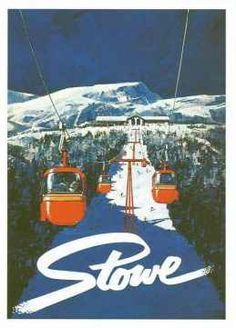 vintage ski poster - Stowe (the old gondi)