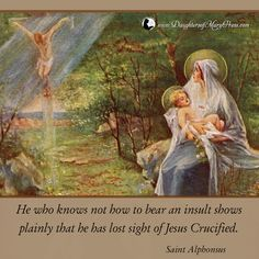 He who knows not how to bear an insult shows plainly that he has lost sight of Jesus Crucified. Blessed Mother Mary, Blessed Virgin Mary, Jesus Jose Y Maria, Catholic Pictures, Mama Mary, Our Lady Of Sorrows, Mary And Jesus, Catholic Prayers, Holy Mary