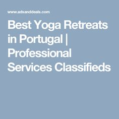 Best Yoga Retreats in Portugal   Professional Services  Classifieds