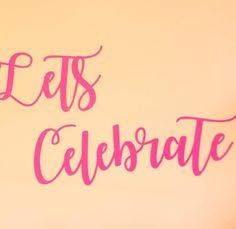 Let's Celebrate babies!