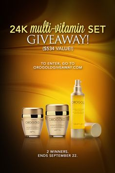 87ca21b2d14dfb Don t miss your chance to win 3 OROGOLD products!