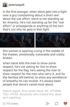 Steve loves his country, but he loves the people protecting it more. Steve could never stand to see anyone hurt. He never could stand a bully.