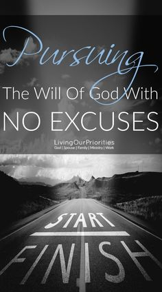 Whether we fulfill the purpose God has for us or not, has little to do with anyone else, or our circumstances. The results depend on us. If you're ready to pursue God's will in your life with no excuses, then read this post.