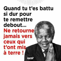Life Quotes : De La Tristesse Au Bonheur ou Supporter l'Insupportable Façon Nelson Mandela - The Love Quotes Nelson Mandela, Wisdom Quotes, Love Quotes, Inspirational Quotes, Quotes Quotes, Unity Quotes, Betrayal Quotes, Strong Quotes, Change Quotes