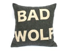 Hey, I found this really awesome Etsy listing at https://www.etsy.com/listing/183809086/bad-wolf-appliqued-eco-felt-pillow-cover