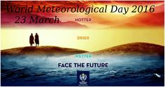 World Meteorological Day  Let's take a pledge to protect climate  #WMD2016 #MeteorologicalDay #March23 #ClimateChange
