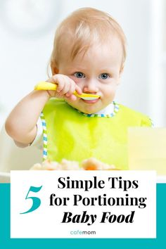 5 Simple Tips for Portioning Baby Food: It's not as tough as you may think to make sure your baby's getting proper portions of solid food. Consider this advice on avoiding over- or underfeeding from experts and moms. Starting Solids Baby, Kids Stage, Baby Solid Food, Making Baby Food, Food Portions, Every Mom Needs, Baby Led Weaning, Parenting Quotes, Baby Hacks