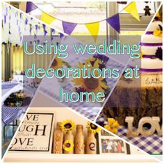 Home Family Life: How I've used Wedding Decorations in my Home