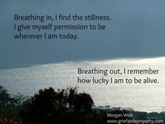 Breathing through Grief.  Read the beautiful article here.