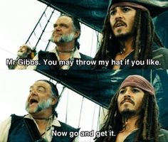 "Pirates of the Caribbean | ""Now go and get it."""