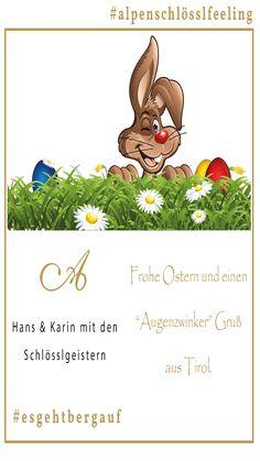 """Frohe Ostern und einen """"Augenzwinker"""" Gruß aus Tirol schickt Euch Karin & Hans Ager mit den Schlösslgeister #alpenschlösslfeeling #ostergruß # Wilder Kaiser, Events, Brass Band Music, Wine Festival, Happy Easter, Round Round"""