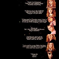 Hermione Granger quotes through the years. Images Harry Potter, Harry Potter Quotes, Harry Potter Love, Harry Potter Fandom, Harry Potter World, Hermione Quotes, Dumbledore Quotes, Hogwarts, Big Hero 6