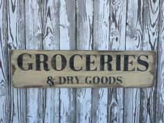 A personal favorite from my Etsy shop https://www.etsy.com/listing/473895895/groceries-and-dry-goods-sign-70-color