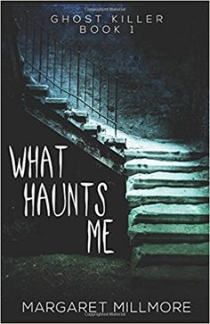 What Haunts Me: Ghost Killer Book 1, by Margaret Millmore, differs from the usual book about the haunts of demons and ghosts victimizing people; this story is about a man who finds himself suddenly…
