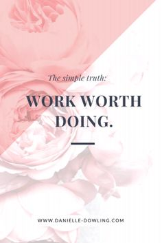 How to Find Work Worth Doing