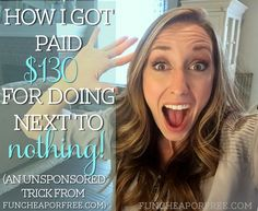 How I got paid $130 for doing NOTHING! See how at FunCheapOrFree.com