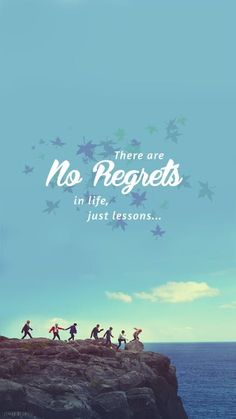 No regrets, only lessons
