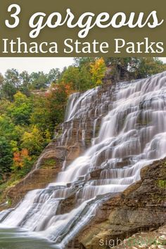 3 Ithaca State Parks Bursting With Waterfalls — sightDOING