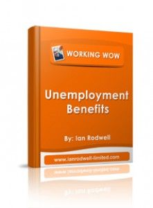 FREE EBook – Unemployment Benefits. My latest Ebook - get your free copy at my website http://www.ianrodwell-limited.com