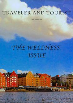 Traveler and Tourist January 2018 Wellness Issue