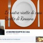 Il blog le nostre ricette di casa, ricette di Rossana ha una fan page: vuoi essere sempre aggiornato?