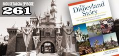 """Mousetalgia! -  Episode 261 - October 21, 2013: Author Sam Gennawey joins us to discuss his book """"The Disneyland Story."""" We also look at a couple of spooky movies with interesting Disney ties."""