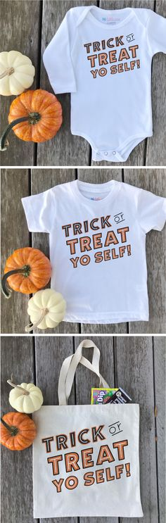 Trick or Treat Yo Self Halloween baby onesie, kids t-shirt and trick or treating tote  |  Funny Halloween Ideas, Kids Halloween Ideas, Baby Halloween