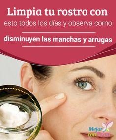 Limpia tu rostro con esto todos los días y observa como disminuyen las manchas y arrugas  En la actualidad la mayoría de las mujeres nos preocupamos por mantener una piel limpia, saludable y libre de imperfecciones.