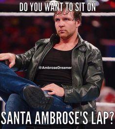 Dean Ambrose- santa ambrose lap