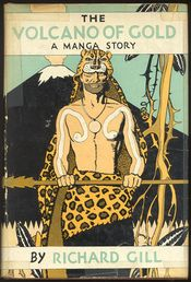 The Volcano of Gold. A Manga Story. Illustrated by Herbert Morton Stoops.