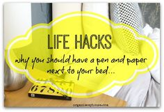 In the next of the Life Hack series of posts, I wanted to look at a way to give you an easier nights sleep – and that's simply by adding a pen and paper to your bedside table.