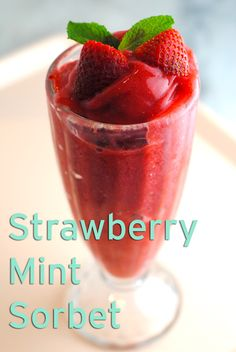 This Strawberry Mint Sorbet is made in a blender, no ice cream maker needed.   http://theblenderist.com/strawberry-mint-blender-sorbet/