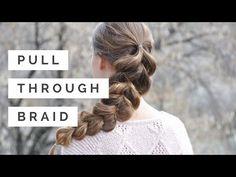 Pull-Through Braid   Braids by Jordan - YouTube