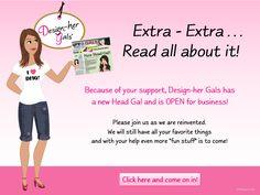 Design-Her Gals News!