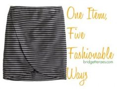 "Here are five outfits using this one skirt from J.Crew for my weekly, ""One Item, Five Fashionable Ways"" series. Learn how to take a piece from the weekend to work with just a few tweaks."