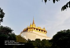 Thailand here.: ภูเขาทอง วัดสระเกศ กรุงเทพ Phu Khao Thong in Wat S...