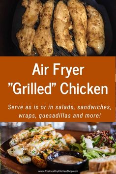 This Air Fryer Grilled Chicken recipe is so simple and versatile it may well become your new favorite dish. Cook extra and use the leftovers to toss in a salad or make sandwiches, wraps, quesadillas, tacos ... the only limit is your imagination! #airfryer #airfryerrecipes #airfryerchicken #healthyeating